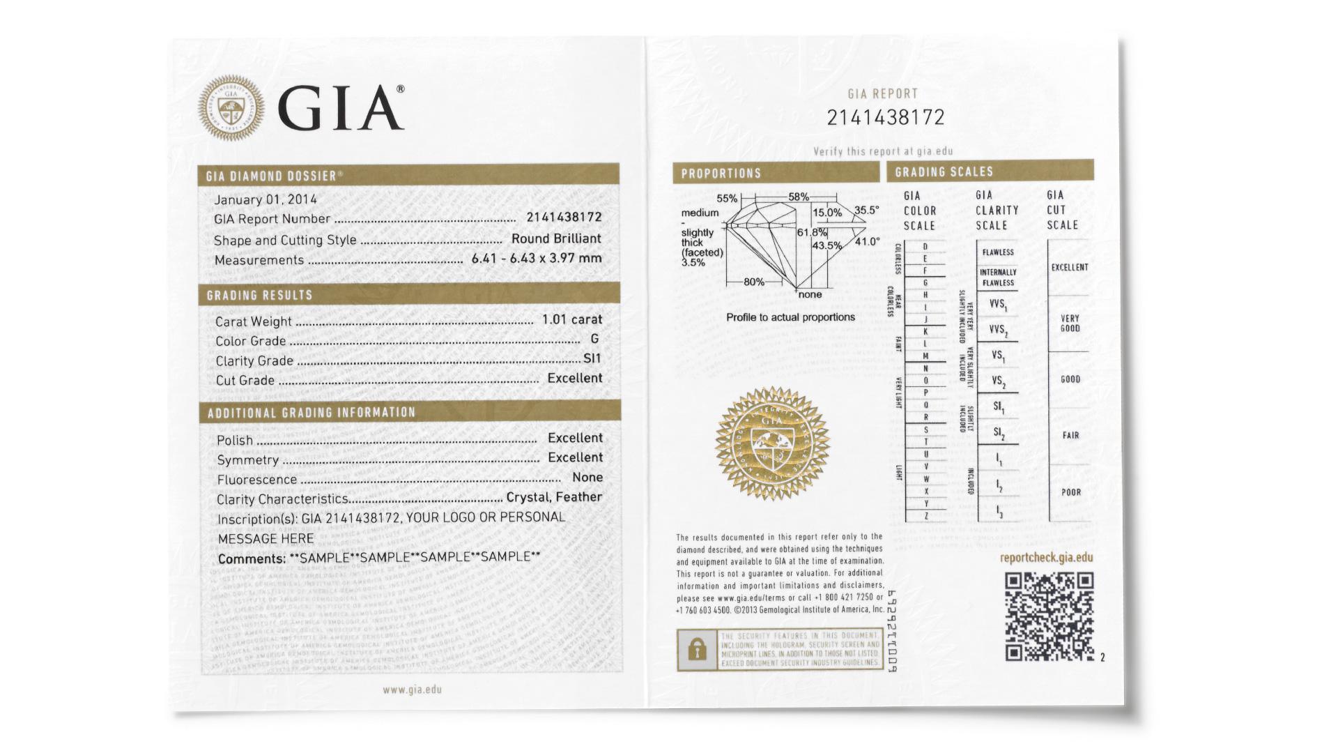 GIA 钻石鉴定精简版证书(GIA Diamond Dossier ®)包括 4C 标准的评估 — 颜色、净度、切工和克拉重量 — 并用镭射微刻技术在钻石腰围刻上证书编号,以便轻松识别。